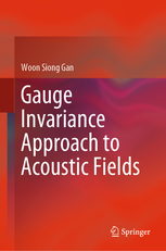 Gauge Invariance Approach to Acoustic Fields (Foreword)