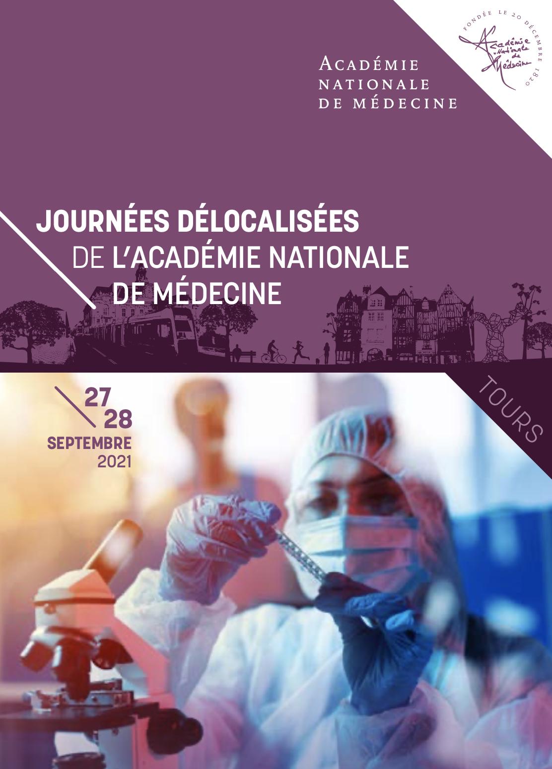 Journées délocalisées de l'Académie Nationale de Médecine