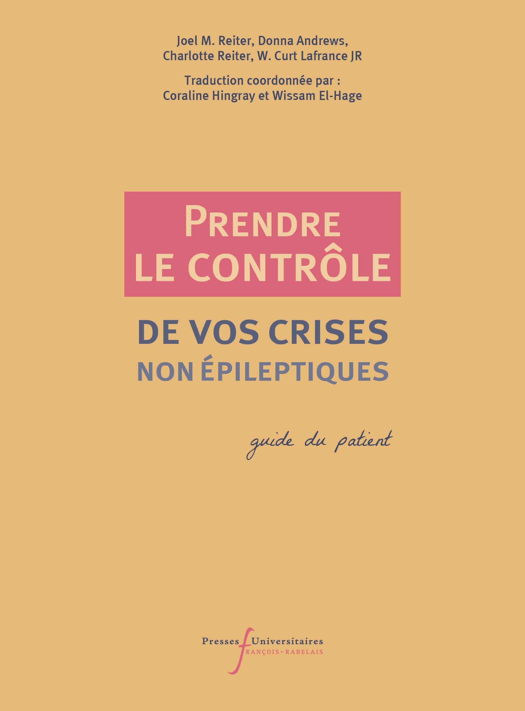 Prendre le contrôle de vos crises non épileptiques